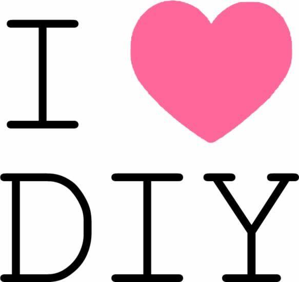 I love DIY - Me gusta el DIY (Do It Yourself, o Hazlo Tú Mismo)
