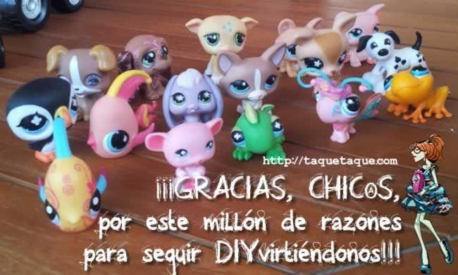 ¡¡¡Gracias, chic@s, por este millón de razones para seguir DIYvirtiéndonos!!! Con los LPS (Littlest Pet Shop) de Candela