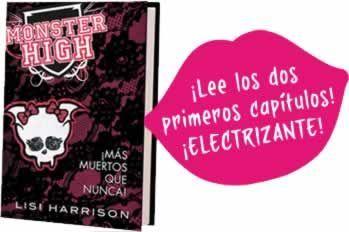 """La 4ª -y hasta ahora última- novela de Monster High: """"Más muertos que nunca"""". Haciendo click aquí podéis descargar los 2 primeros capitulos (en formato .zip)"""