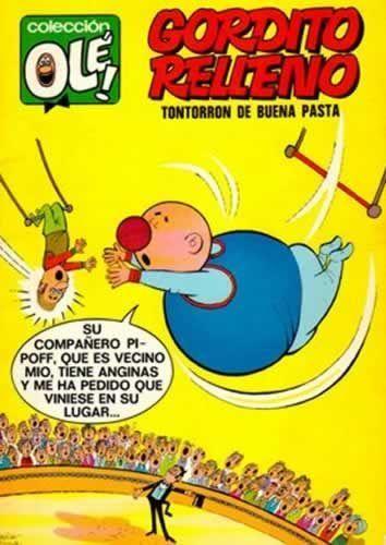 """""""Gordito Relleno"""", de Peñarroya"""